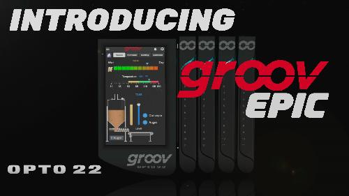 New Products for Engineers | groov EPIC controller | Opto 22